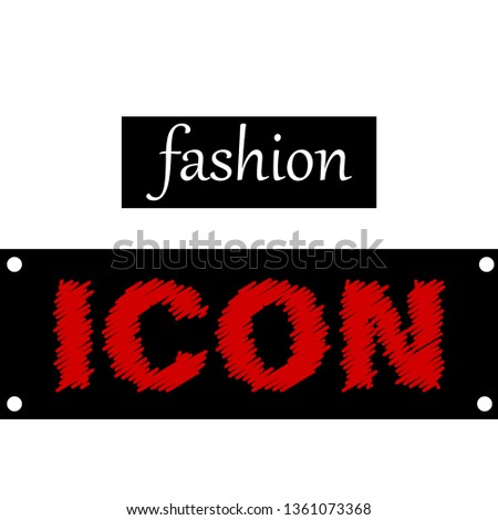 fashion icon modern fashion slogan for t-shirt and apparels tee graphics,poster,print. vector illustration