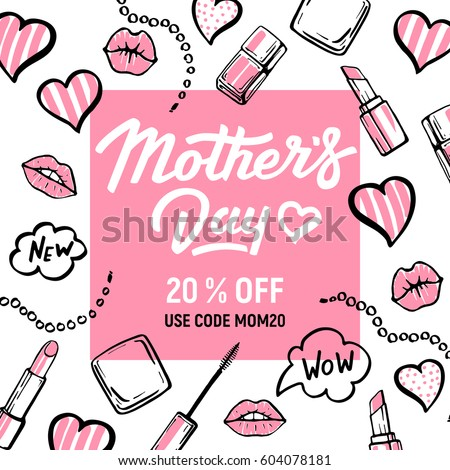 Fashion illustration background. Mothers day banner 20% off offer. Hand drawn make up design elements. Lips, lipstick, nail polish, mascara, speech bubbles. Sketch art set. Vector.