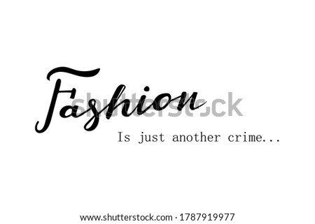 fashion is just another crime