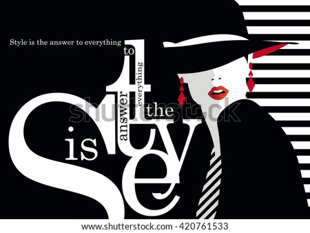 Fashion quote with fashion woman. Vector illustration - Shutterstock ID 420761533