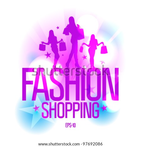 Fashion shopping design template with fashion girls silhouette in ray lights. Eps10 Vector.