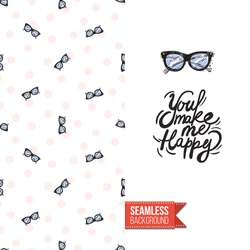 Fashionable greeting card for vogue girls, women illustrated in watercolor style. Seamless pattern background with fashion accessories. Inscription: you make me happy. Vector template.