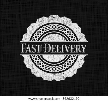 Fast Delivery chalkboard emblem on black board
