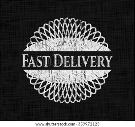 Fast Delivery chalkboard emblem on black board