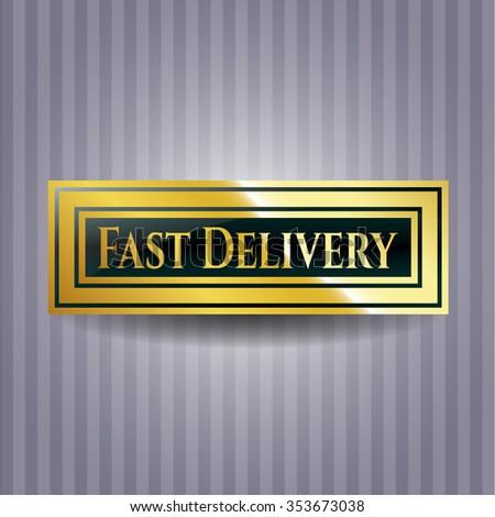 Fast Delivery gold emblem or badge