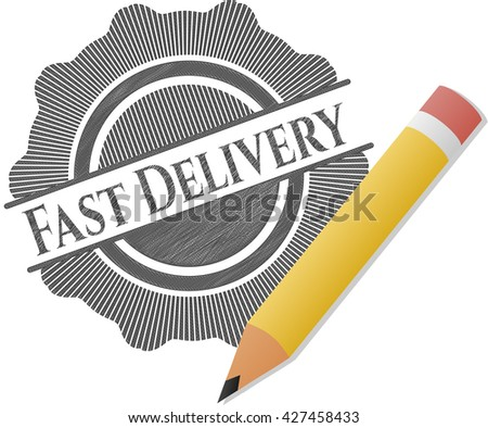 Fast Delivery with pencil strokes