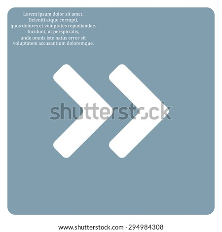 Fast forward double right arrows icon. Modern design flat style icon