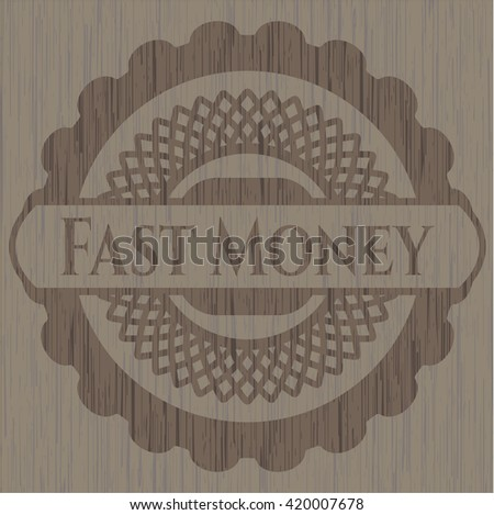 Fast Money badge with wood background