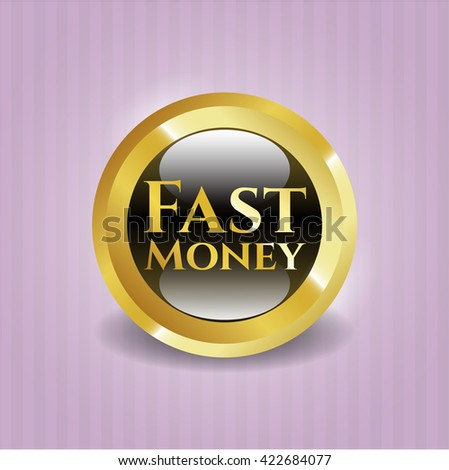 Fast Money gold shiny emblem
