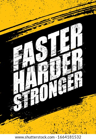 Faster. Harder. Stronger. Inspiring Sport Workout Typography Quote Banner On Textured Background. Gym Motivation Print Stock photo ©