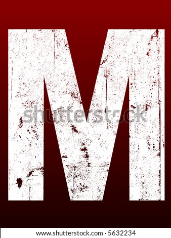 Fat Grunged Letters - M (Highly detailed grunge letter)