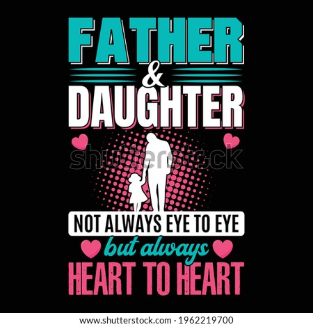 father and daughter not always