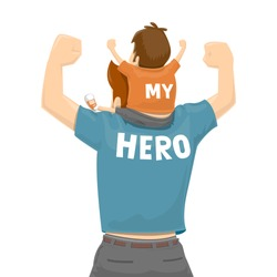 Father's Day - My Father Is a Hero