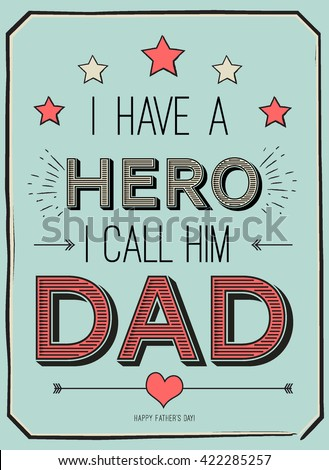 fathers day card  i have a hero