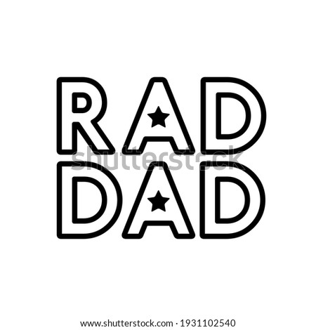 Fathers day gift for dad t-shirt design. Rad Dad text. Vector vintage illustration. Zdjęcia stock ©