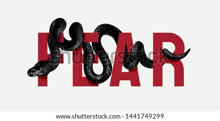 fear slogan wrapped around by snaked illustration