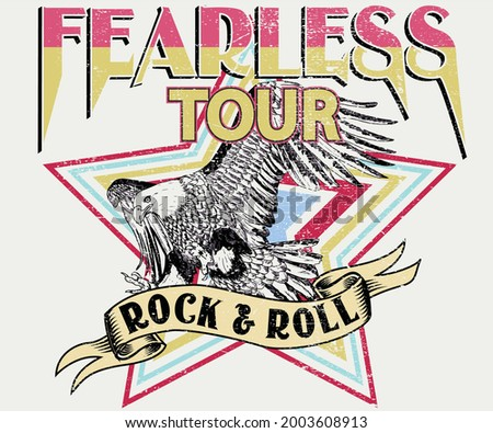 Fearless rock and roll tour t shirt design. Eagle music poster artwork for fashion. Rebel rocking print illustration for apparel and others. Photo stock ©