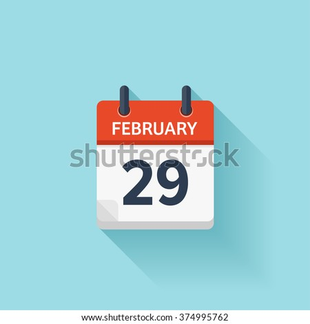 February 29.Calendar icon.Vector illustration,flat style.Date,day of month:Sunday,Monday,Tuesday,Wednesday,Thursday,Friday,Saturday.Weekend,red letter day.Calendar for 2017 year.Holidays in February.