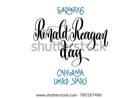 february 6   ronald reagan day