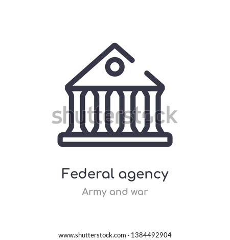 federal agency outline icon. isolated line vector illustration from army and war collection. editable thin stroke federal agency icon on white background