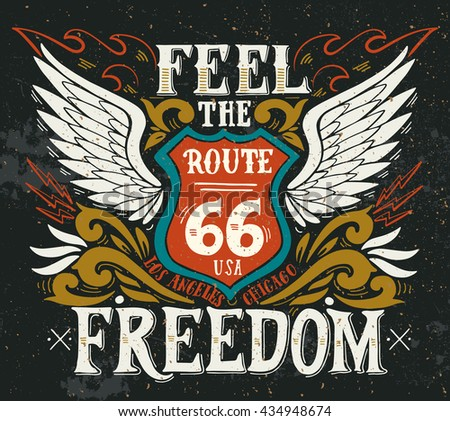 feel the freedom. route 66....