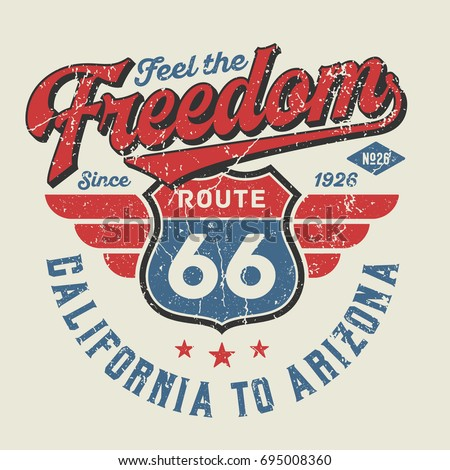 Feel The Freedom, Route 66 - Tee Design For Print