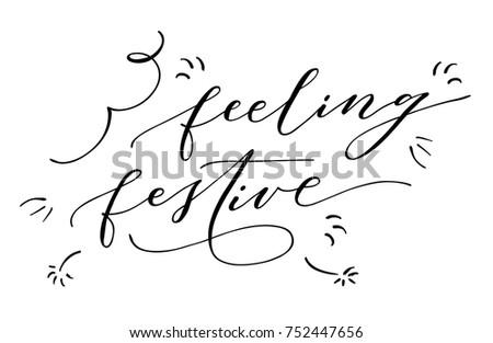 feeling festive lettering
