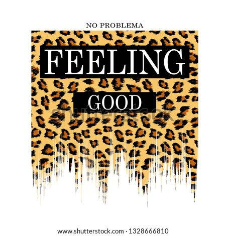 feeling good slogan for T-shirt printing design and various jobs, typography,  vector.