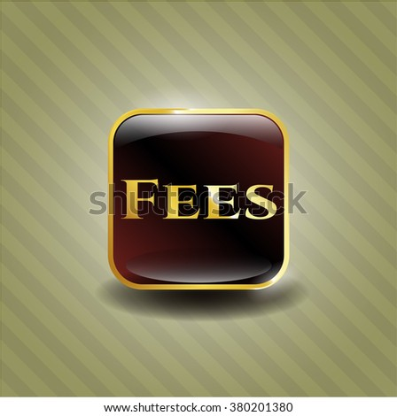 Fees golden badge