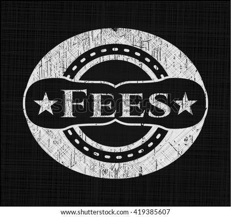 Fees on chalkboard