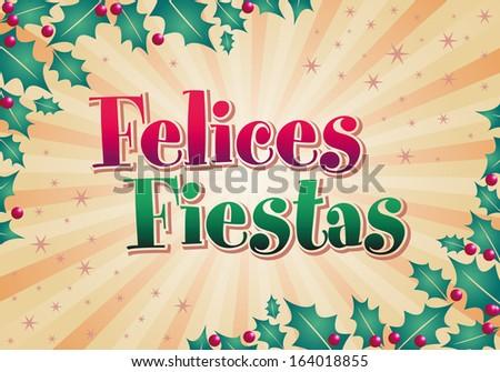 Felices Fiestas Happy Holidays Spanish Text Vector