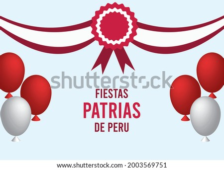 Felices fiestas patrias .English Translation:  Independence Day of Peru. vector illustration of Peru national holiday with  cockade hanging with ribbon and balloons isolated on abstract background. Foto d'archivio ©