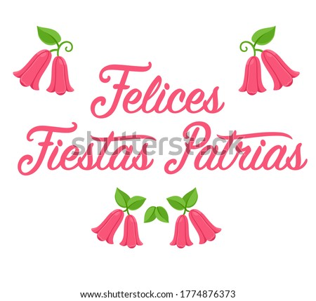 Felices Fiestas Patrias, Spanish for Happy National Holidays. Dieciocho, Independence Day of Chile. Text lettering with Copihue, Chilean national flower. Vector design set.  Foto d'archivio ©