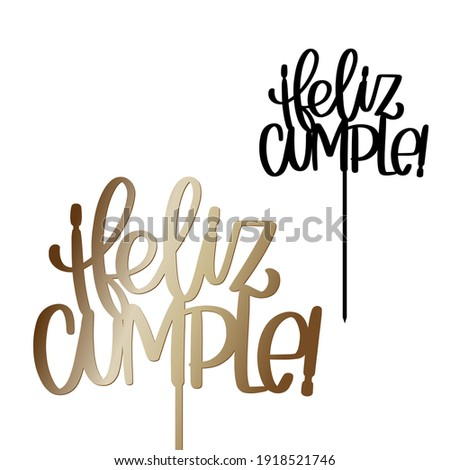 Feliz cumple cake topper with stick vector design. Text in Spanish reads Happy Birthday. Party decoration calligraphy sign for laser cutting.  Foto stock ©