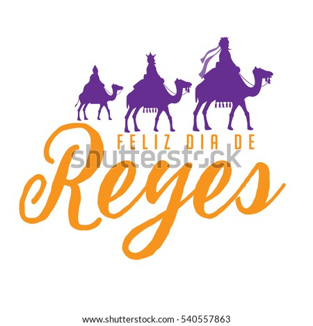 feliz dia de reyes  happy day