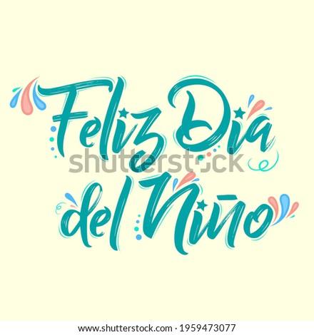 Feliz Dia del Nino, Happy Children Day spanish text, vector design. Foto stock ©