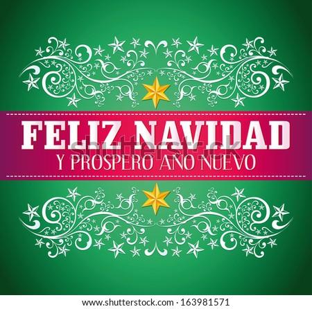 Feliz Navidad Y Prospero Ano Nuevo - Merry Christmas And ...