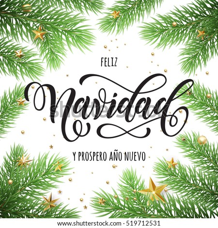 Shutterstock Feliz Navidad y Prospero Ano Nuevo spanish Merry Christmas and Happy New Year in frame of tree branches. Festive Christmas greeting card with Christmas stars ornaments