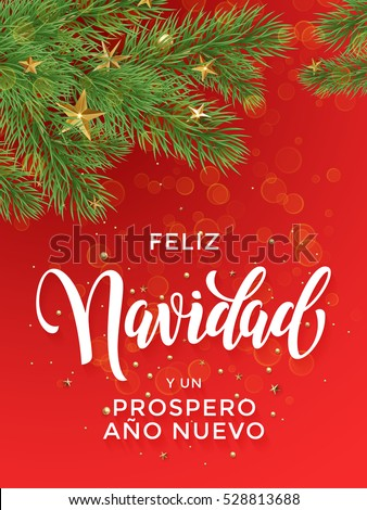 Shutterstock Feliz Navidad y Prospero Ano Nuovo Spanish Merry Christmas, New Year text greeting calligraphy lettering. Decorative background with golden Christmas ornament decorations gold star ball tree branches