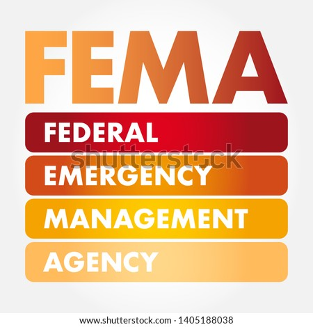 FEMA - Federal Emergency Management Agency acronym, concept background