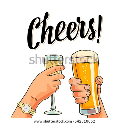 Female and male hands holding and clinking two glasses with beer and champagne. Cheers toast lettering. Vintage vector color flat illustration for invitation to party. Isolated on white background