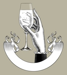 Female hand holding a glass with champagne wine and retro ribbon banner. Vintage engraving stylized drawing. Vector illustration