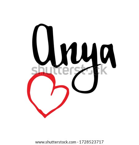 Female name Anya. Hand drawn vector girl name. Drawn by brush words for poster, textile, card, banner, marketing, billboard. Stock fotó ©