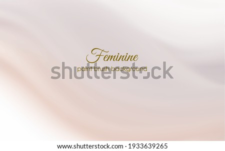 Feminine backgrounds with beautiful paintbrush color textures, perfect for backgrounds, templates, prints, covers, advertisements for feminine products, makeup sales, women's fashion, web backgrounds