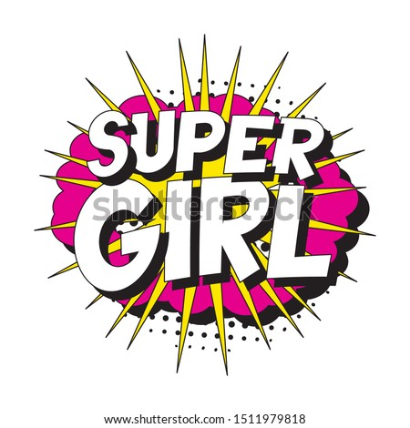 feminist slogan 'supergirl' in
