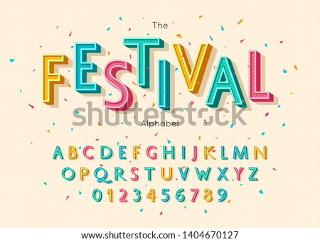 Festival font and alphabet. Colorful vector letters and numbers