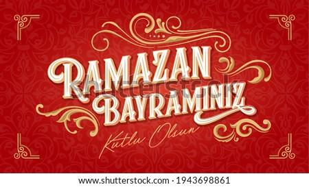 Festival of Breaking the Fast (Turkish: Ramazan Bayraminiz Kutlu Olsun) Social Media Post design, Greeting card.