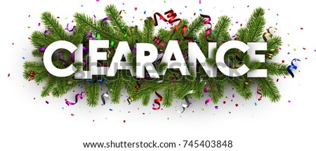 Festive clearance banner with spruce branches and colorful serpentine. Vector illustration.