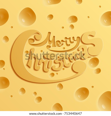 Festive holiday cheese concept with greeting inscription in realistic style vector illustration