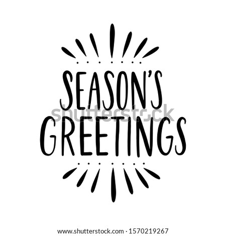"Festive inscription ""Season's Greetings"" on a white background. Vector. Perfect for greeting cards."
